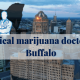 Medical marijuana doctor in Buffalo