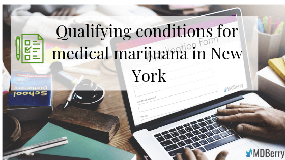 Qualifying conditions for medical marijuana in New York