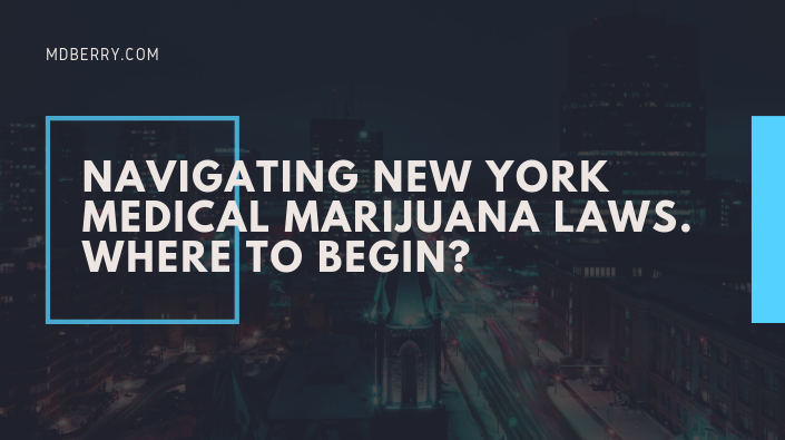 NEW YORK MEDICAL MARIJUANA LAWS
