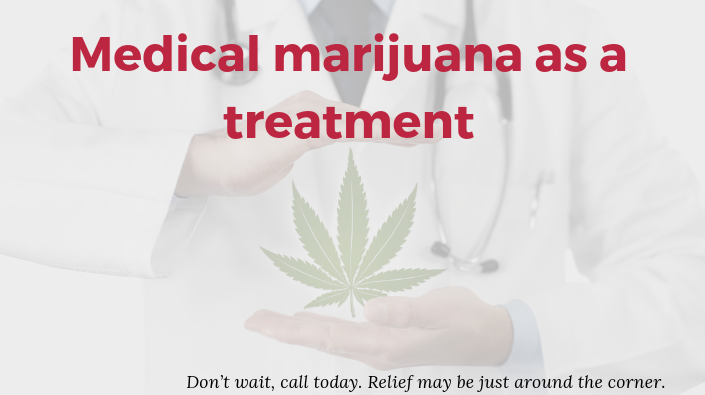Medical marijuana as a treatment
