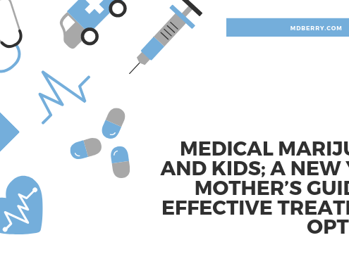 Medical marijuana and kids; A New York mother's guide to effective treatment options.