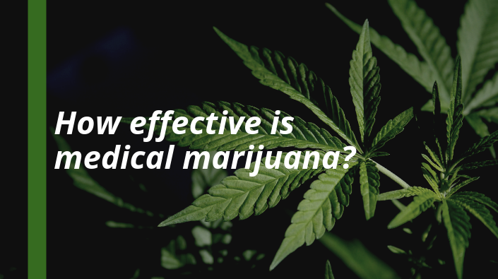 How effective is medical marijuana?