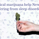 Can medical marijuana help New Yorkers suffering from sleep disorders