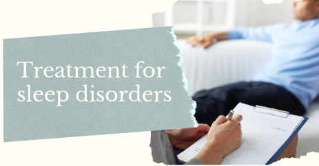 Treatment for sleep disorders