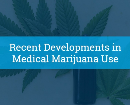 Developments in Medical Marijuana Use